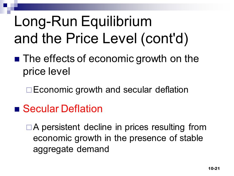 Long-Run Equilibrium and the Price Level (cont d)