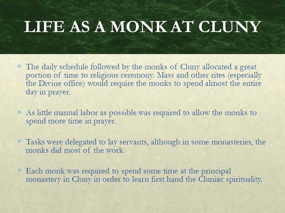 LIFE AS A MONK AT CLUNY