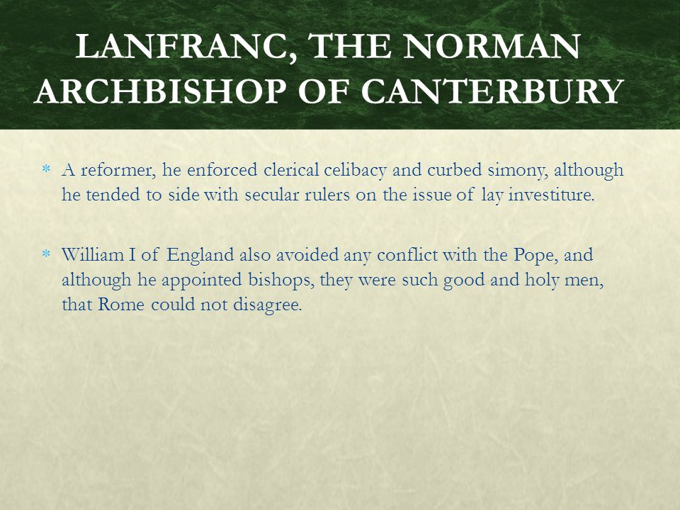 LANFRANC, THE NORMAN ARCHBISHOP OF CANTERBURY