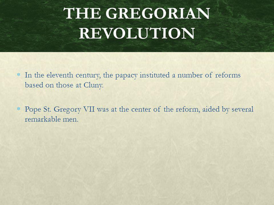 THE GREGORIAN REVOLUTION