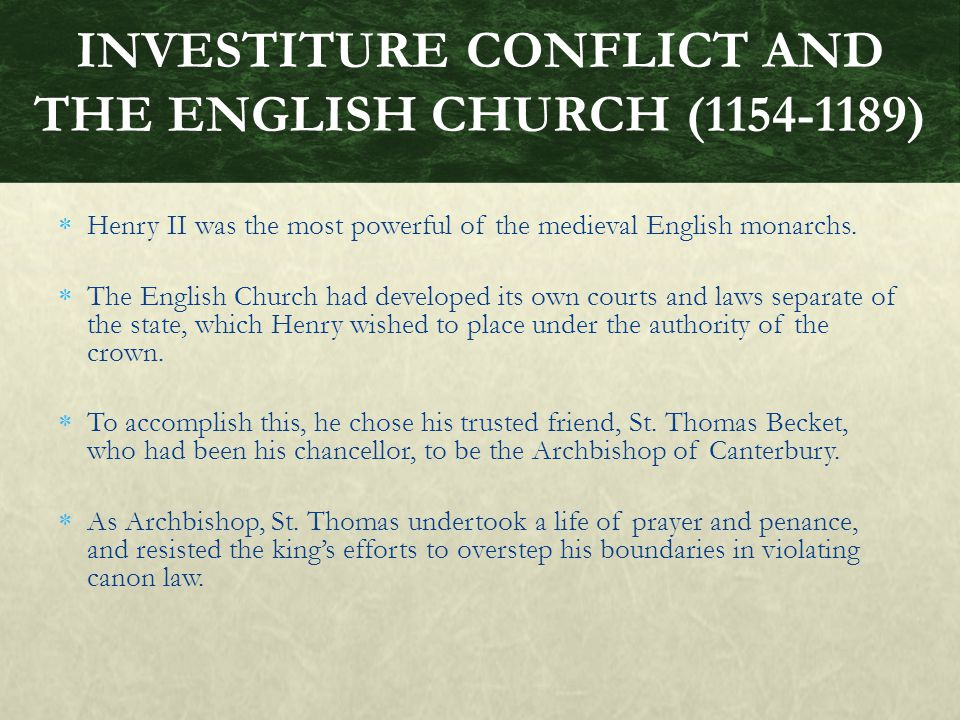 INVESTITURE CONFLICT AND THE ENGLISH CHURCH (1154-1189)