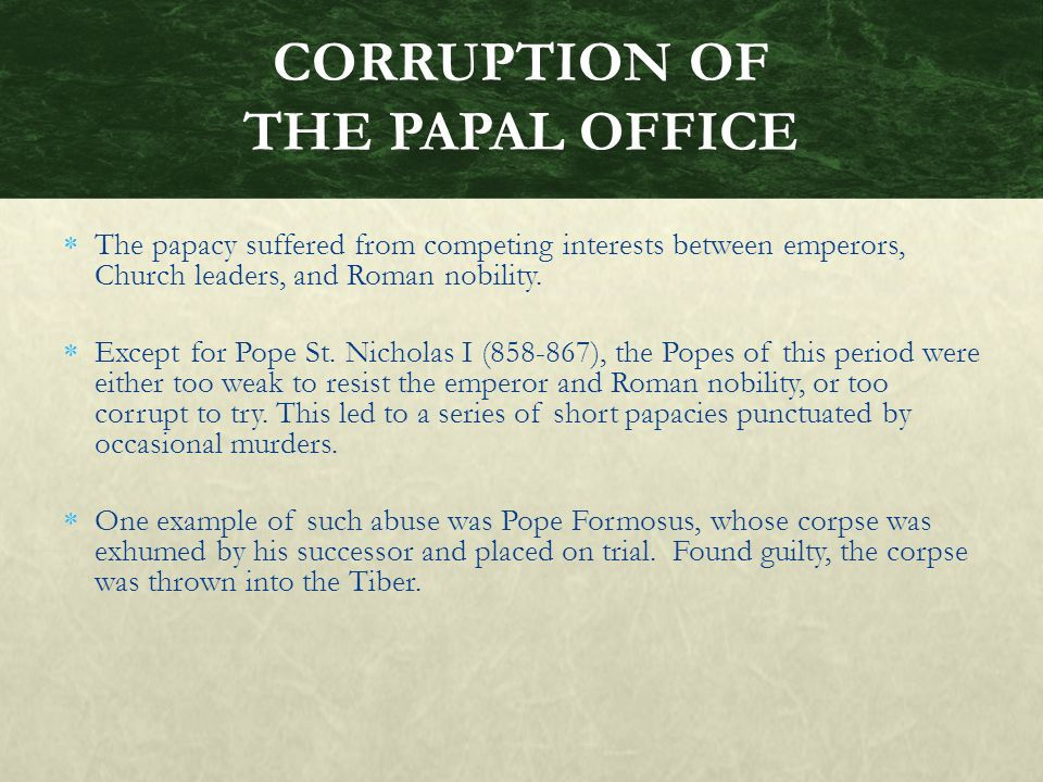 CORRUPTION OF THE PAPAL OFFICE