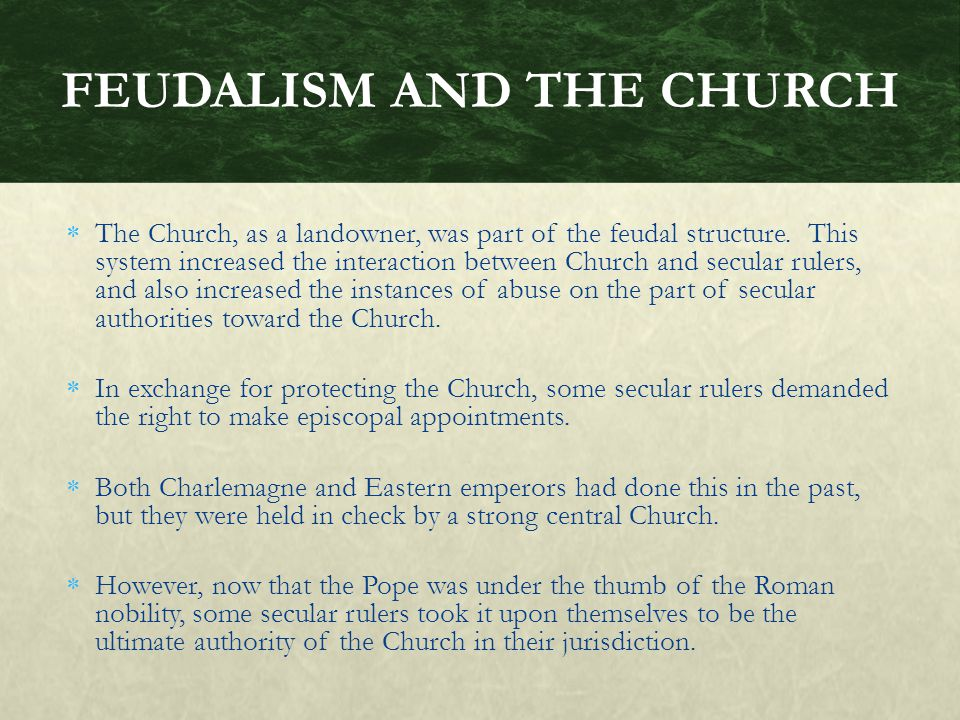 FEUDALISM AND THE CHURCH