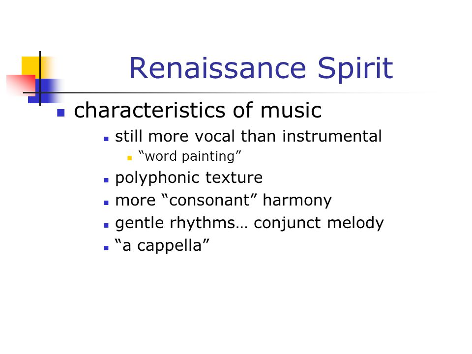 Renaissance Spirit characteristics of music