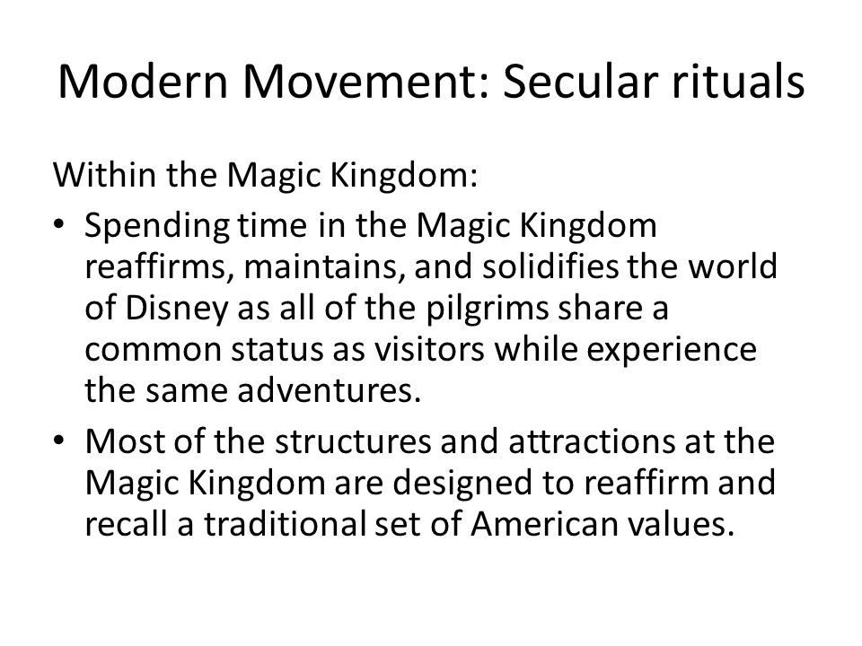 Modern Movement: Secular rituals