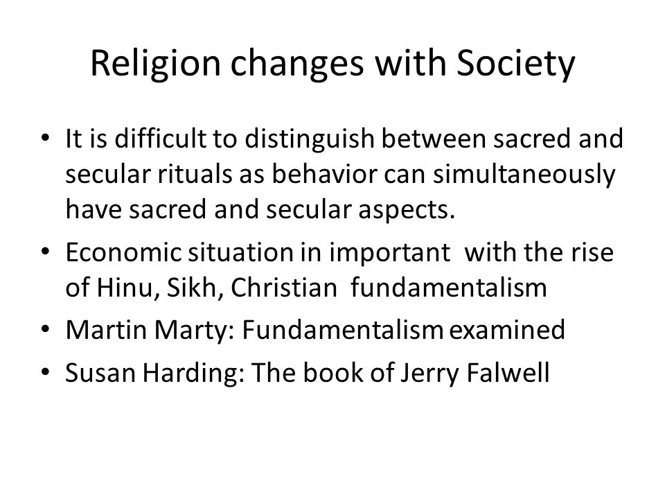Religion changes with Society
