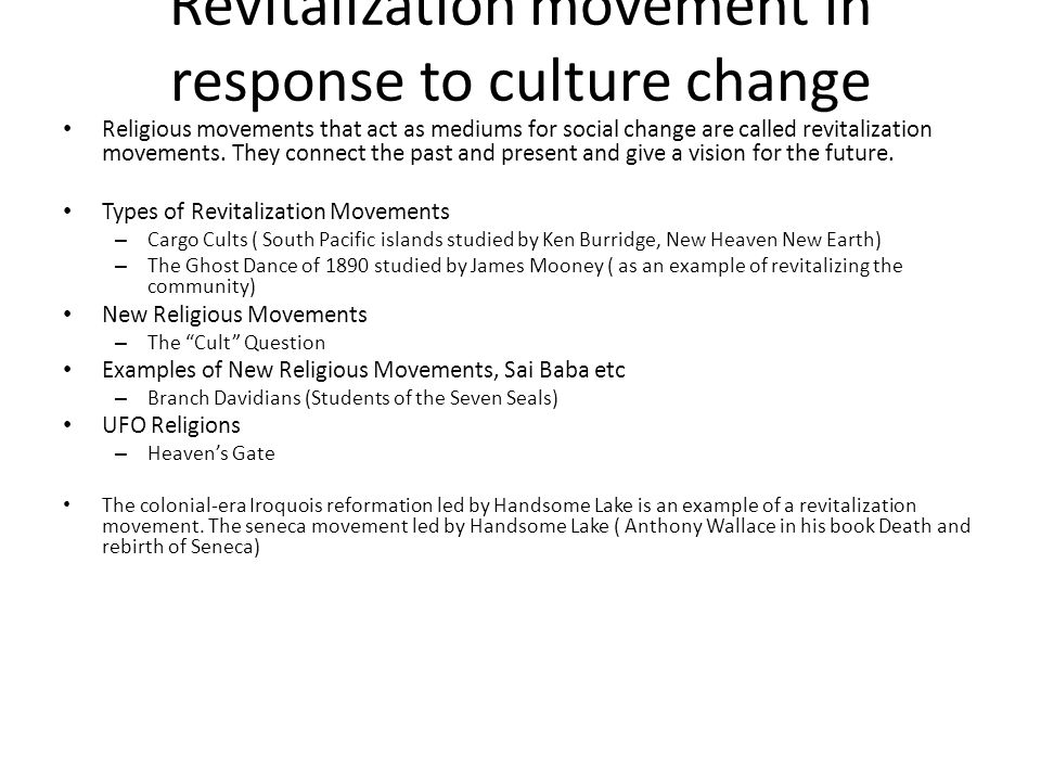 Revitalization movement in response to culture change