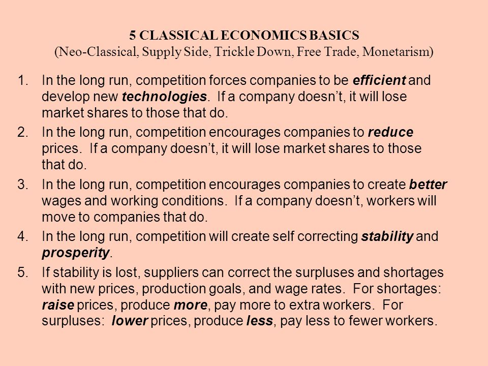 5 CLASSICAL ECONOMICS BASICS (Neo-Classical, Supply Side, Trickle Down, Free Trade, Monetarism)