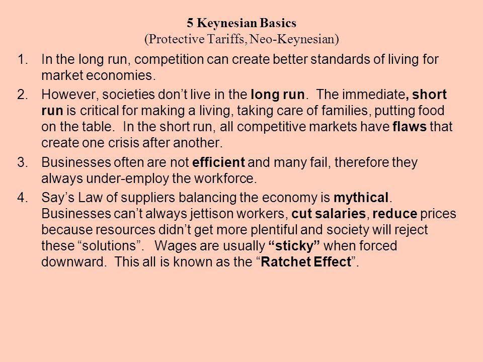 5 Keynesian Basics (Protective Tariffs, Neo-Keynesian)