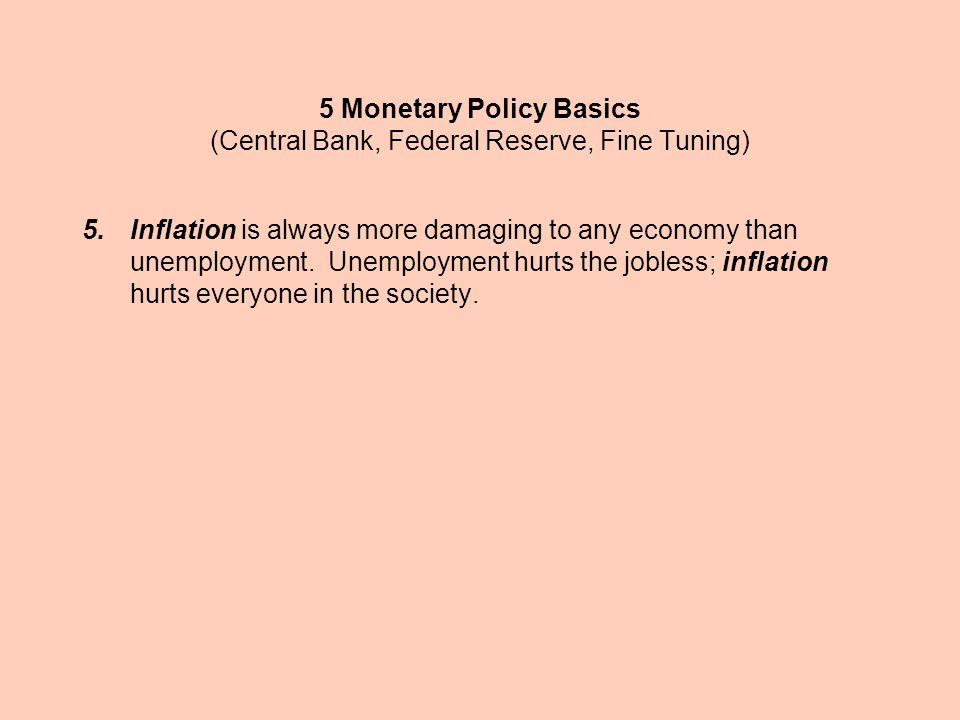5 Monetary Policy Basics (Central Bank, Federal Reserve, Fine Tuning)