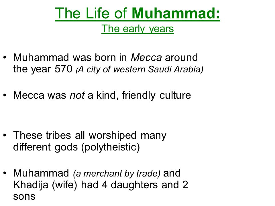 The Life of Muhammad: The early years