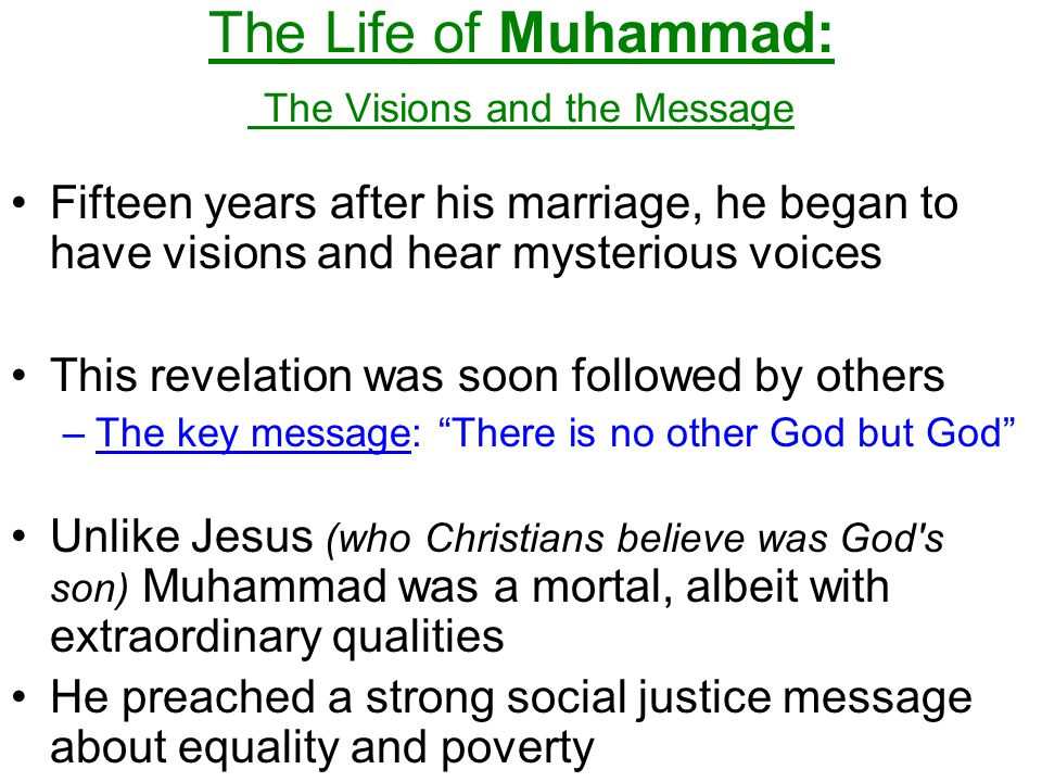 The Life of Muhammad: The Visions and the Message