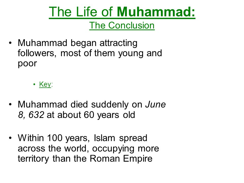 The Life of Muhammad: The Conclusion
