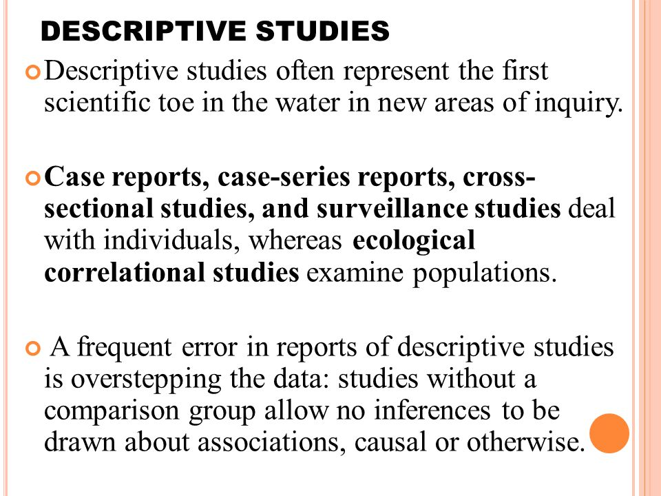 Uses of Descriptive Studies