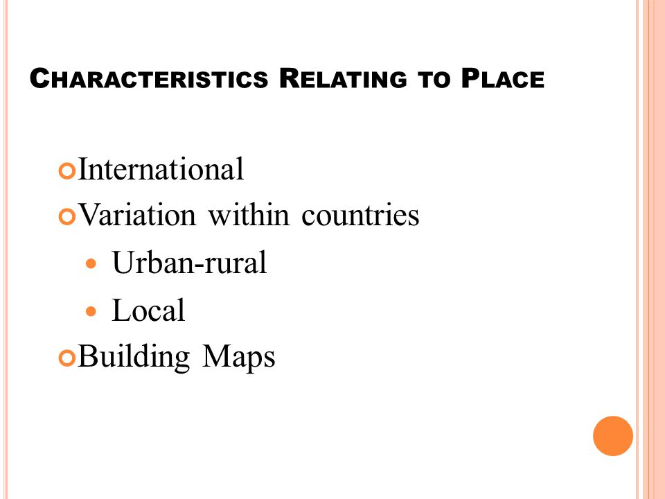 Characteristics Relating to Place