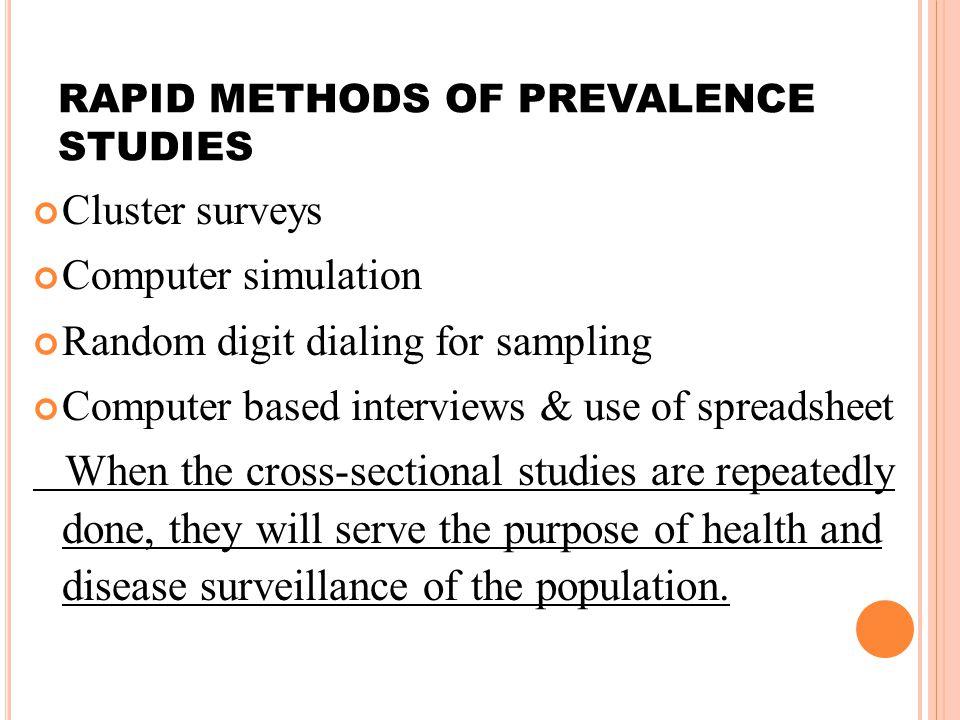 RAPID METHODS OF PREVALENCE STUDIES