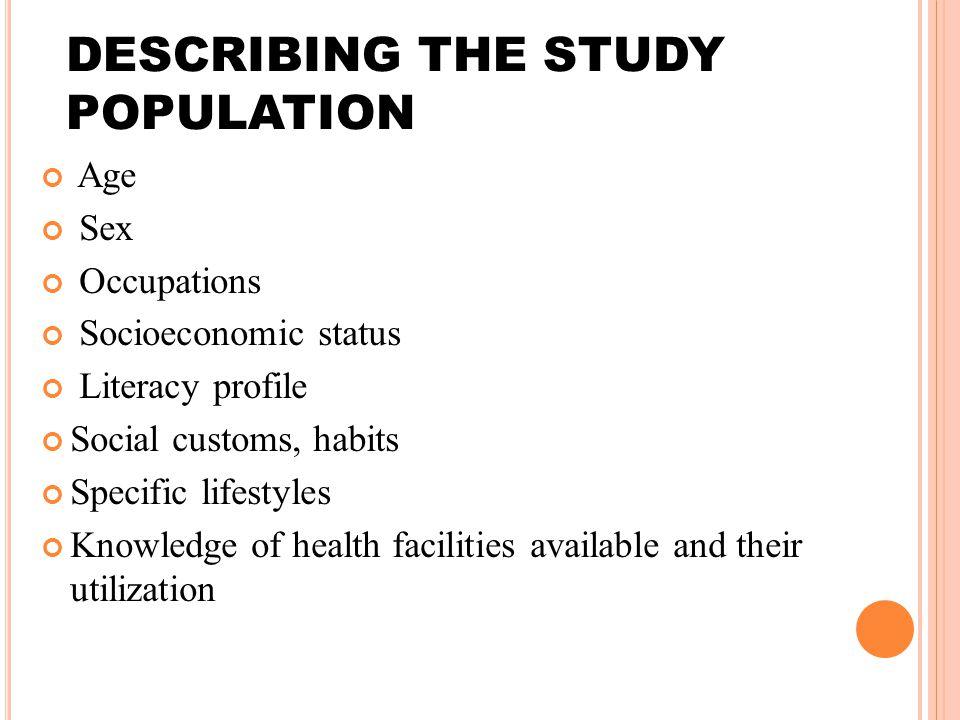 DESCRIBING THE STUDY POPULATION