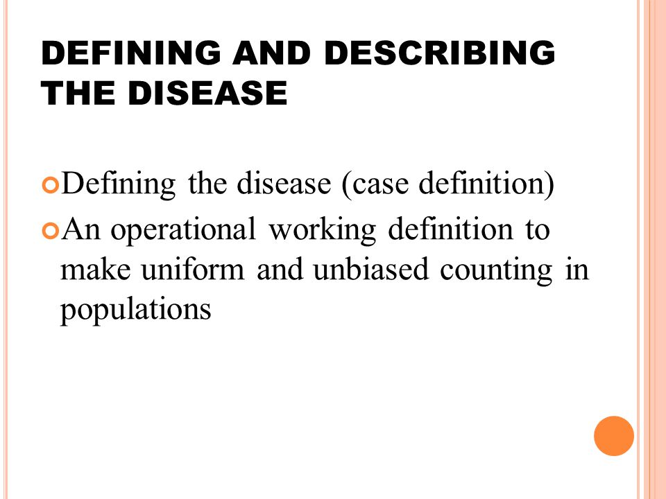 DEFINING AND DESCRIBING THE DISEASE