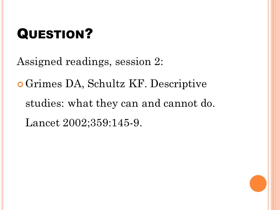 Question Assigned readings, session 2: