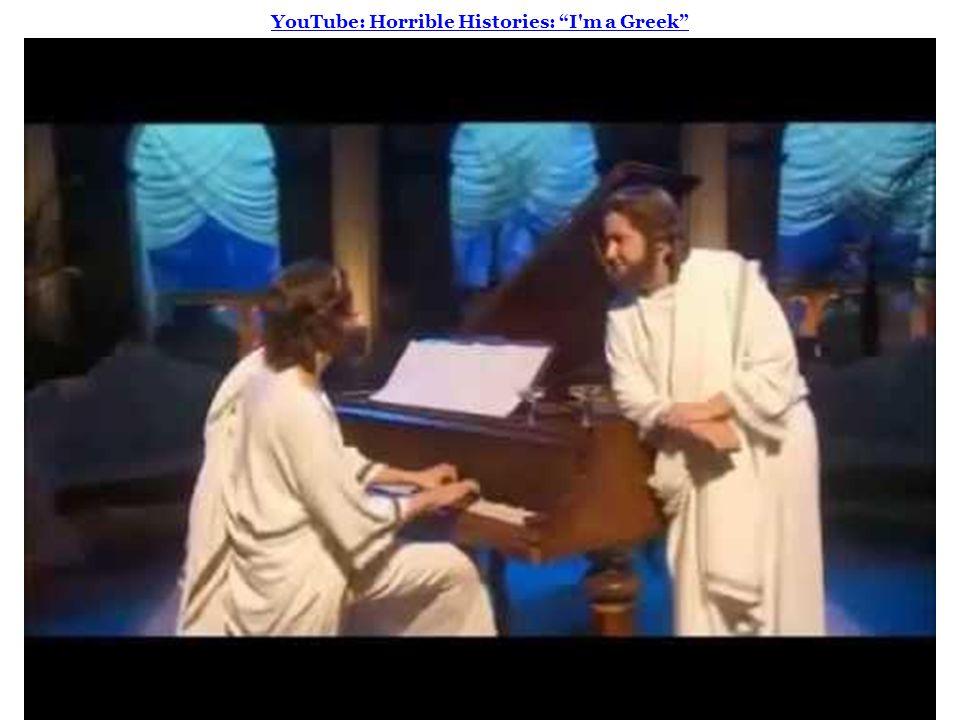 YouTube: Horrible Histories: I m a Greek