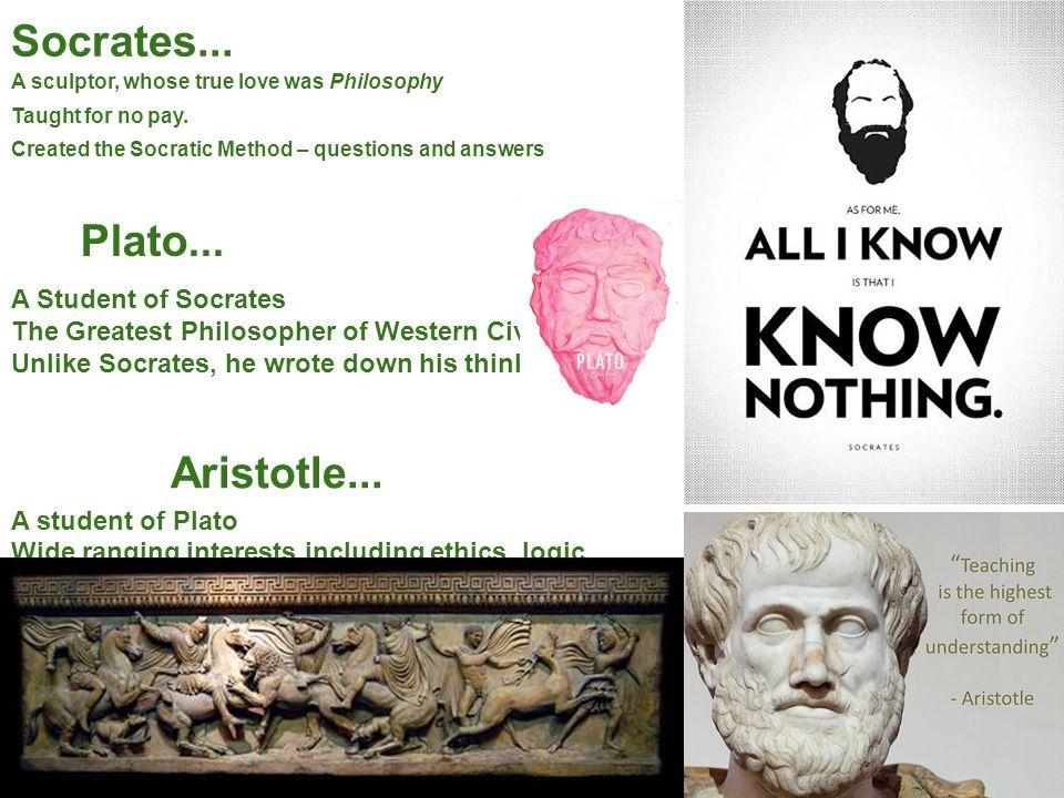 Socrates... Plato... Aristotle... A Student of Socrates