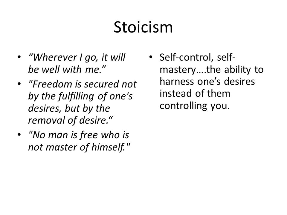 Stoicism Wherever I go, it will be well with me.