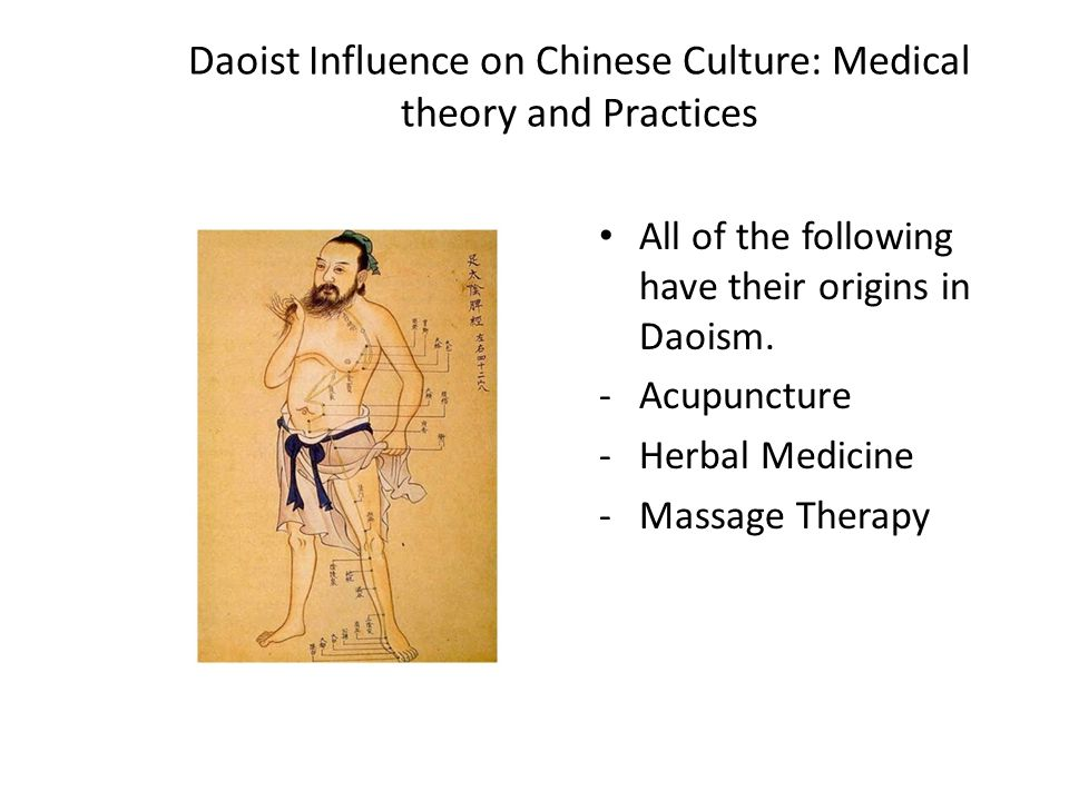 Daoist Influence on Chinese Culture: Medical theory and Practices
