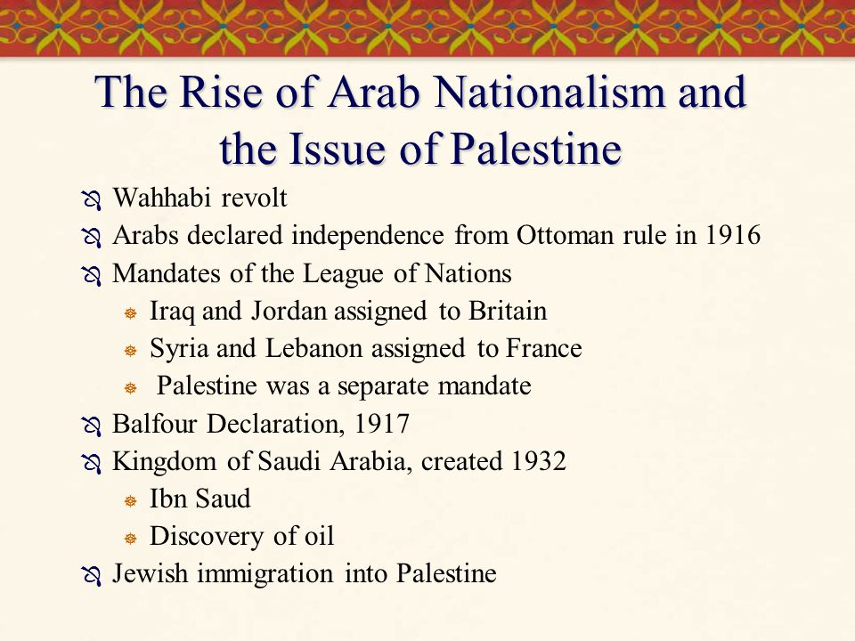 The Rise of Arab Nationalism and the Issue of Palestine
