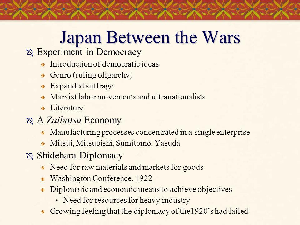 Japan Between the Wars Experiment in Democracy A Zaibatsu Economy