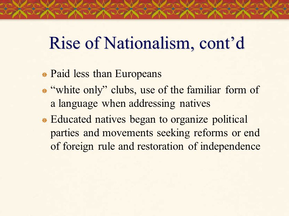 Rise of Nationalism, cont'd