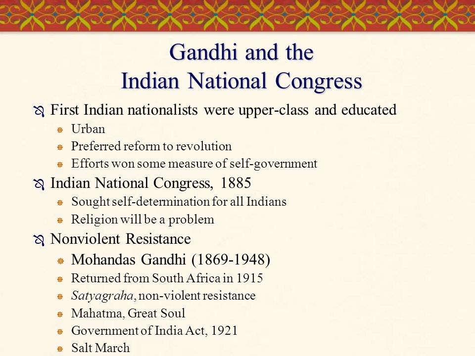 Gandhi and the Indian National Congress