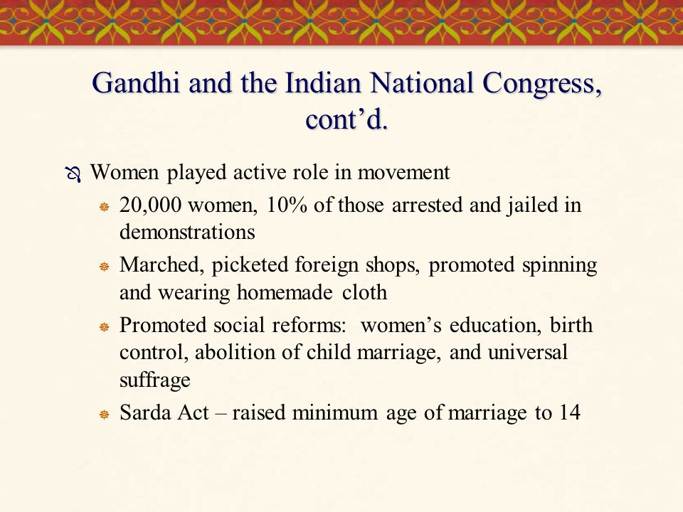 Gandhi and the Indian National Congress, cont'd.