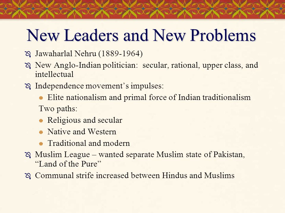 New Leaders and New Problems