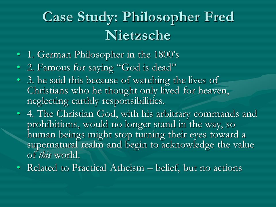 Case Study: Philosopher Fred Nietzsche