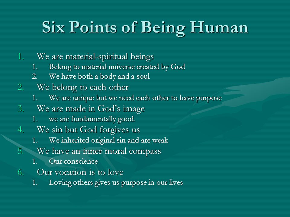 Six Points of Being Human