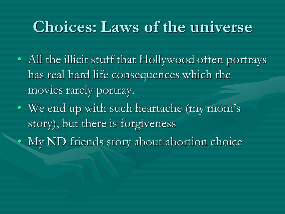 Choices: Laws of the universe
