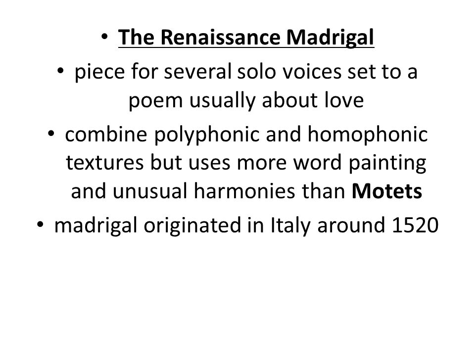 The Renaissance Madrigal