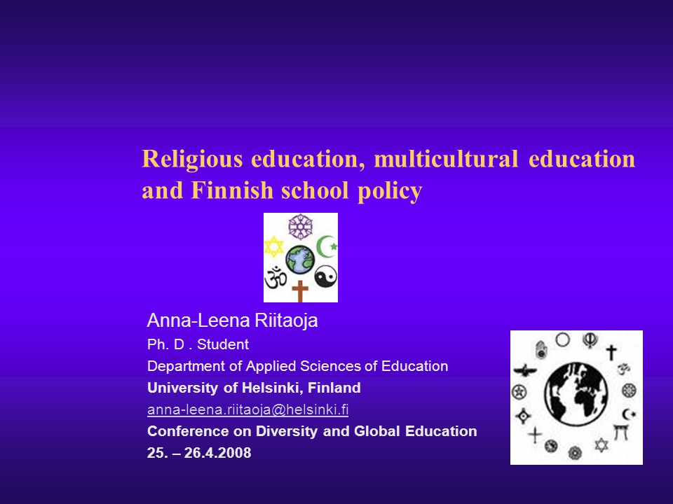 Religious education, multicultural education and Finnish school policy
