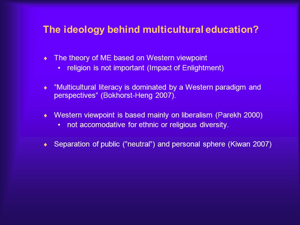 The ideology behind multicultural education