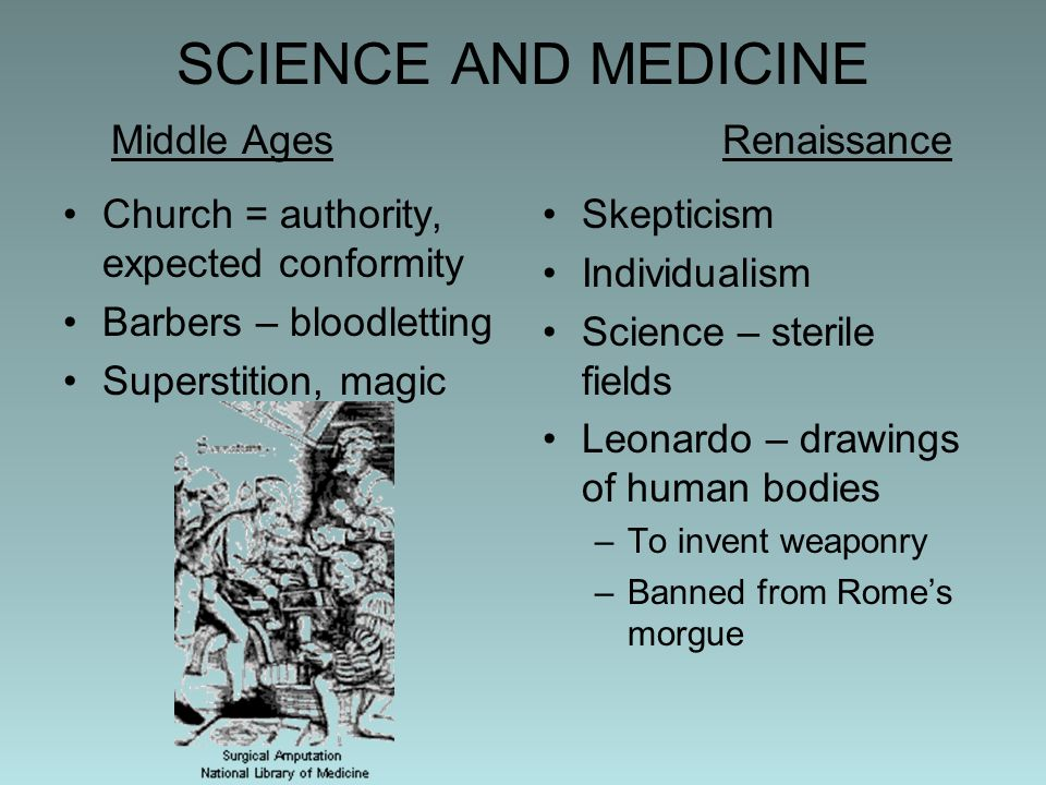 SCIENCE AND MEDICINE Middle Ages Renaissance