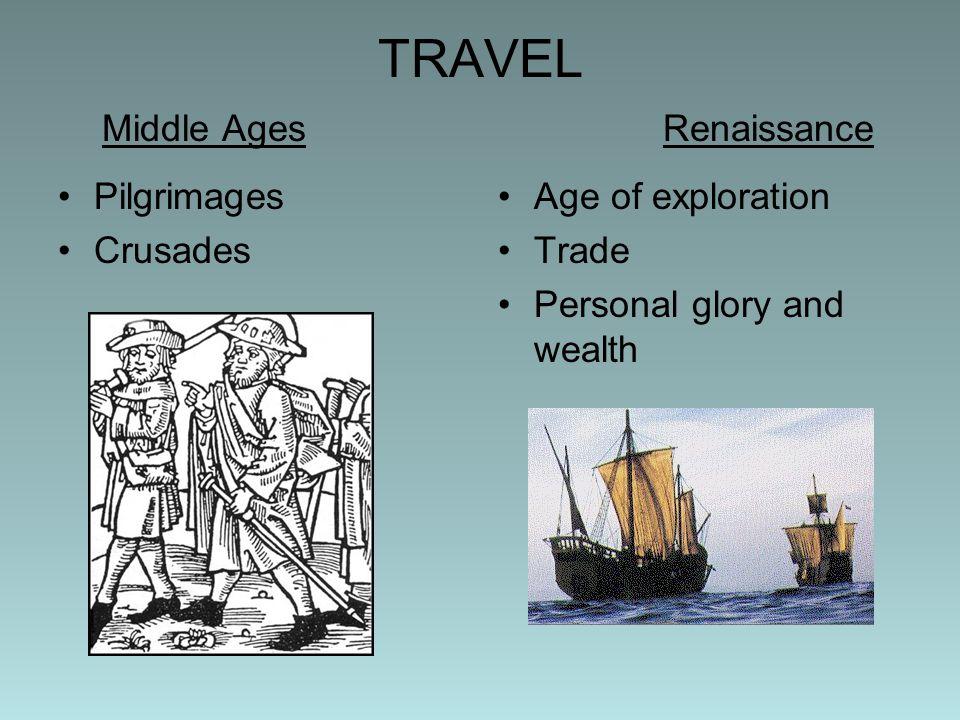 TRAVEL Middle Ages Renaissance