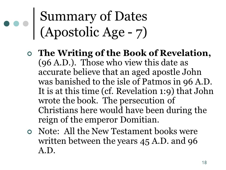 Summary of Dates (Apostolic Age - 7)