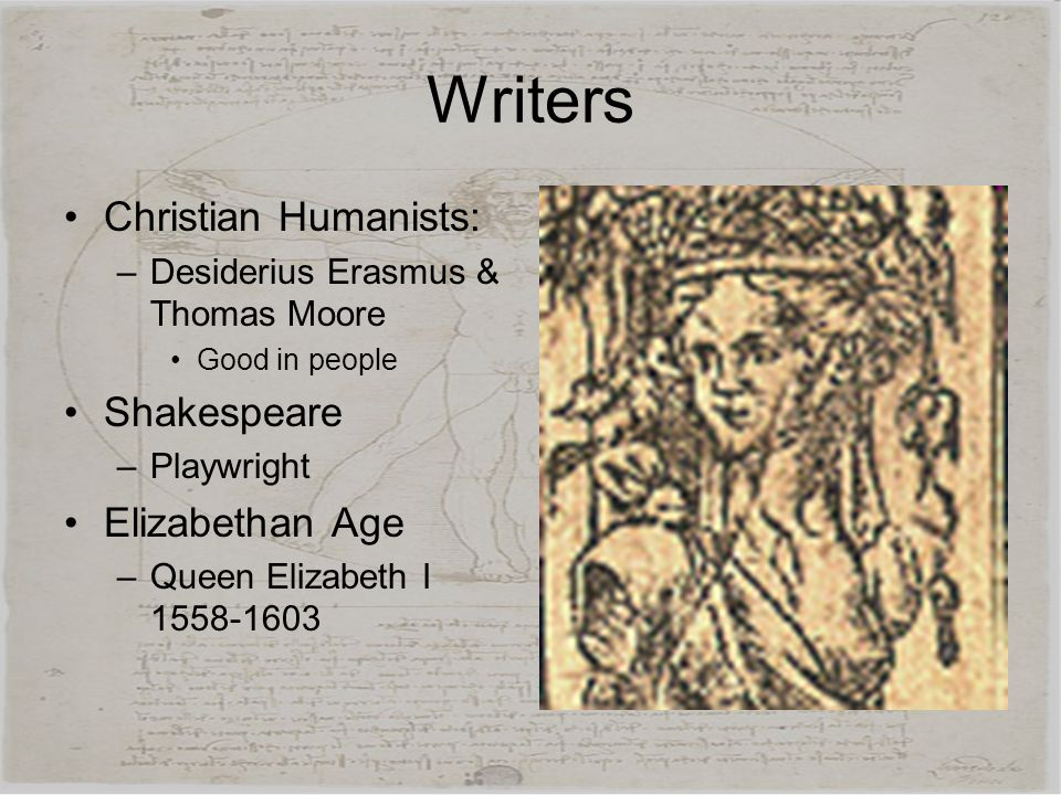 Writers Christian Humanists: Shakespeare Elizabethan Age