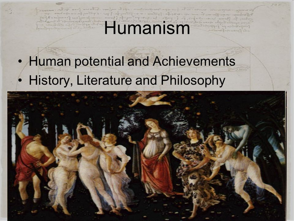 Humanism Human potential and Achievements