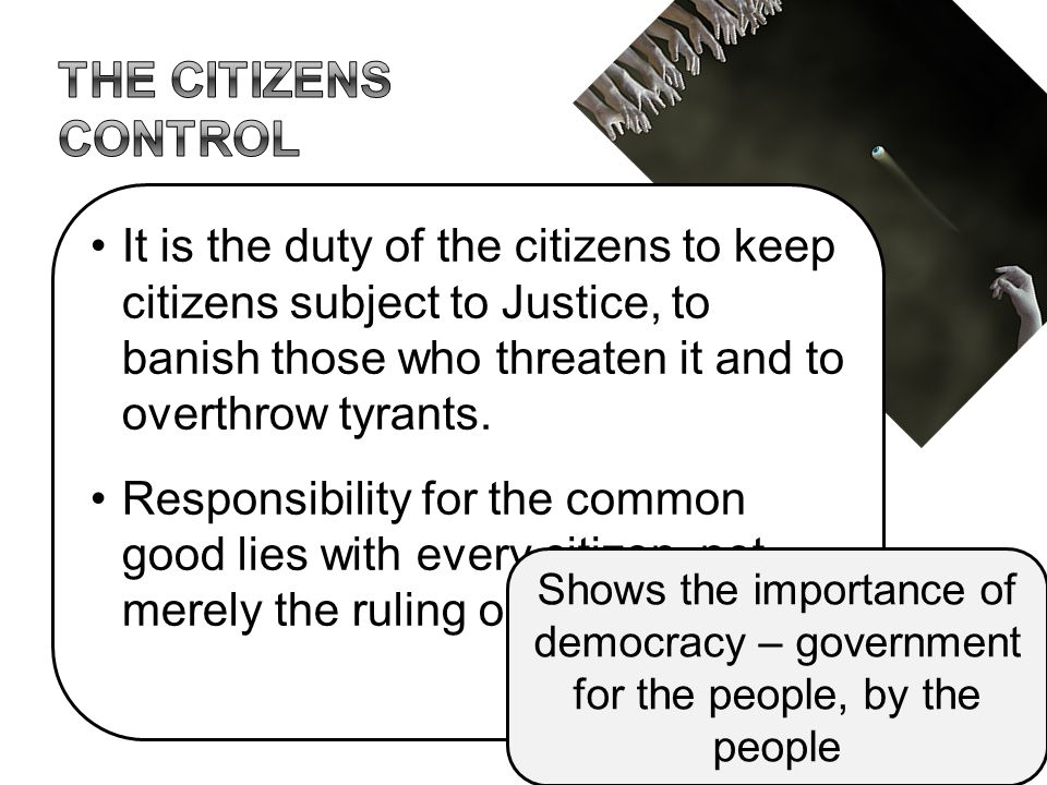 The citizens control