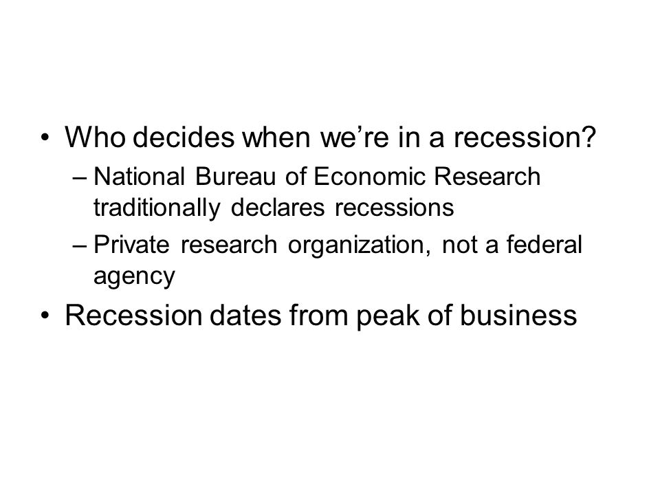 Who decides when we're in a recession
