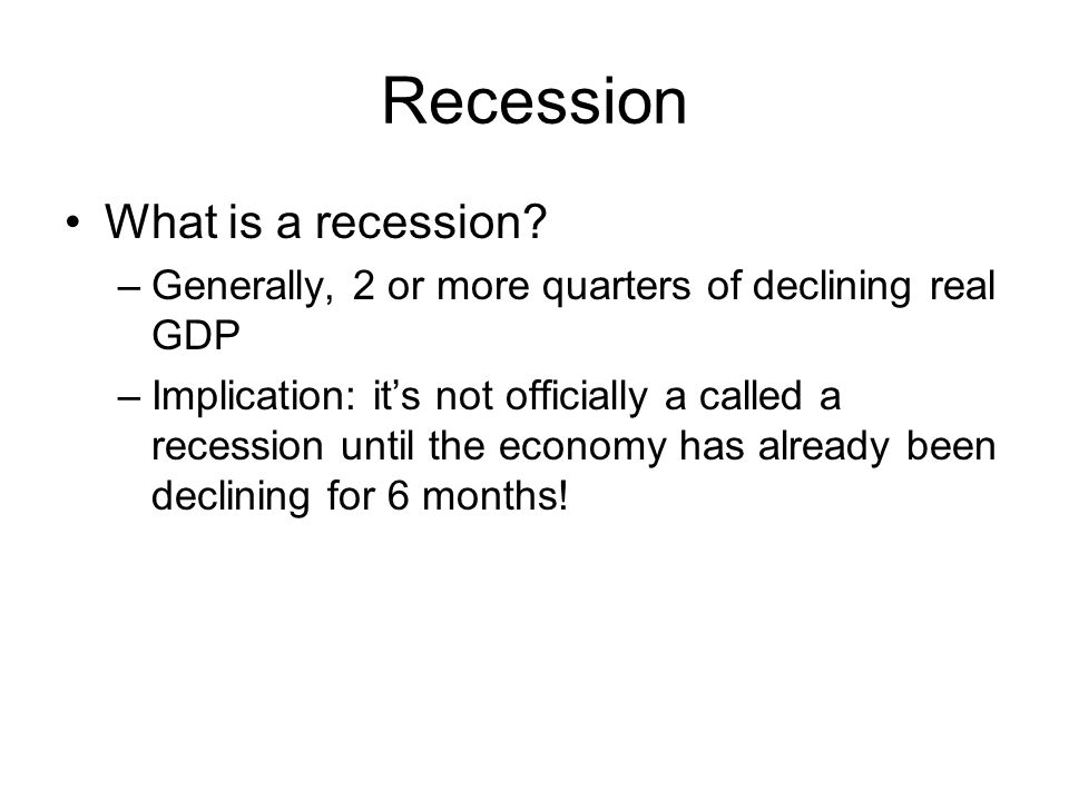 Recession What is a recession