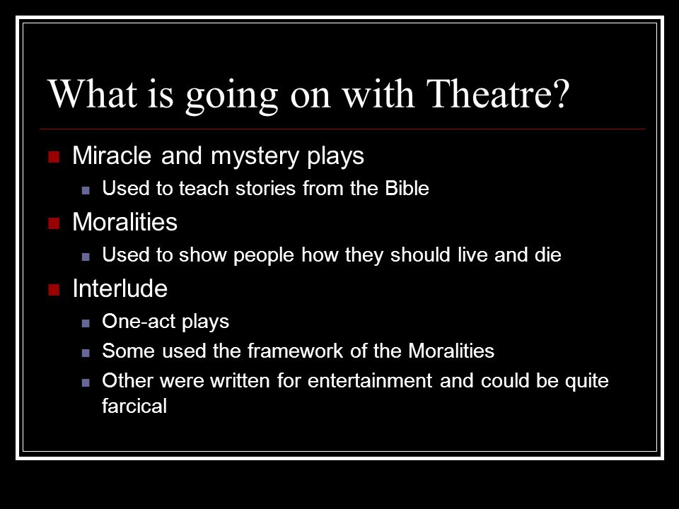 What is going on with Theatre