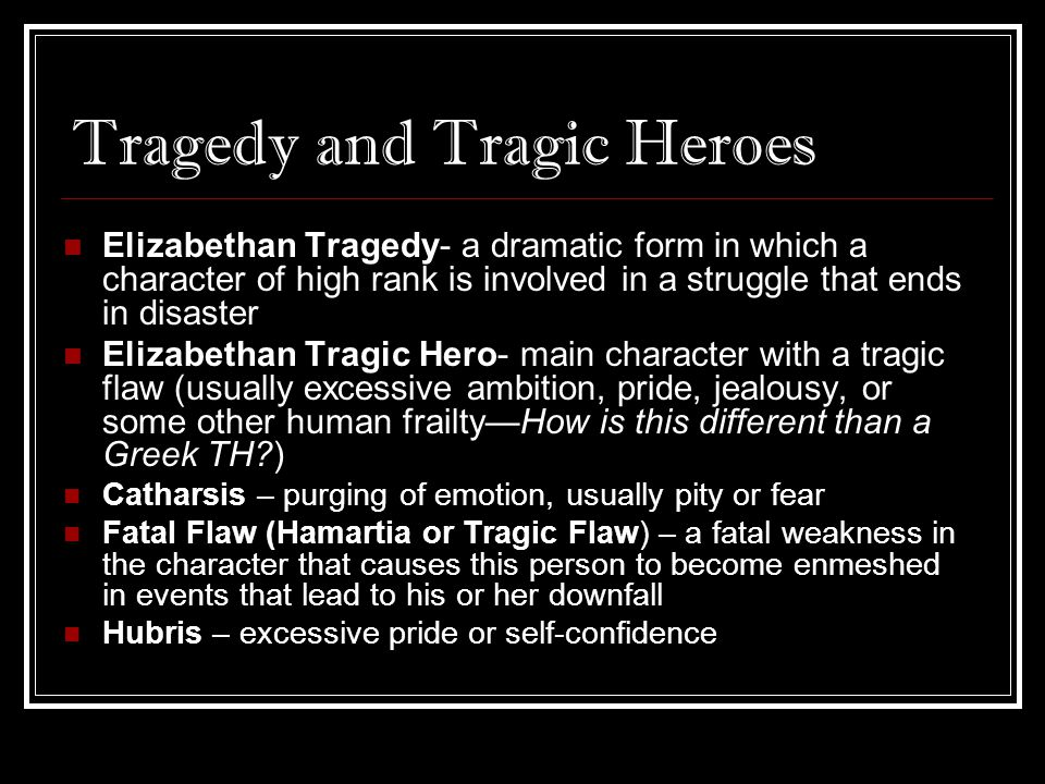 Tragedy and Tragic Heroes