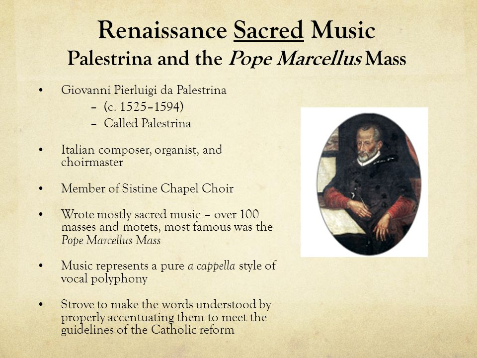 Renaissance Sacred Music Palestrina and the Pope Marcellus Mass